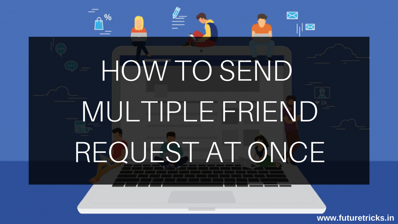 Send unlimited friend request on facebook software