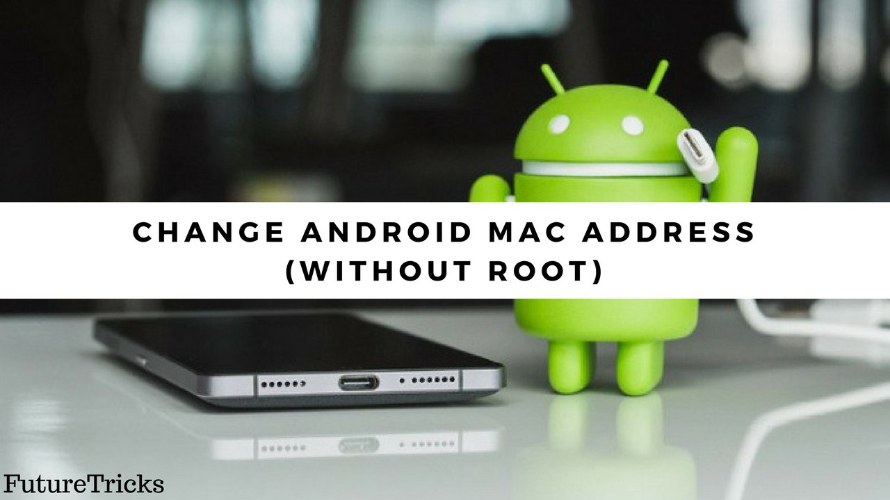 android mac changer without root