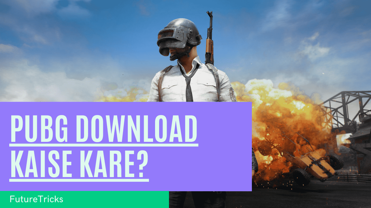 PUBG Mobile Game Download Kaise Kare?