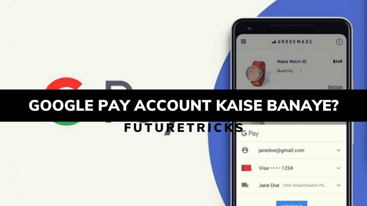 Google Pay Account Kaise Banaye In Hindi