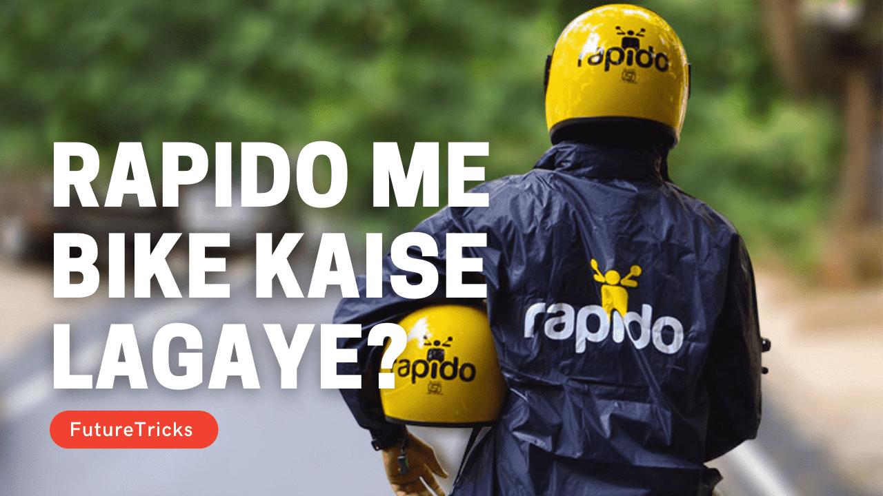 Rapido Me Bike Kaise Lagaye In Hindi