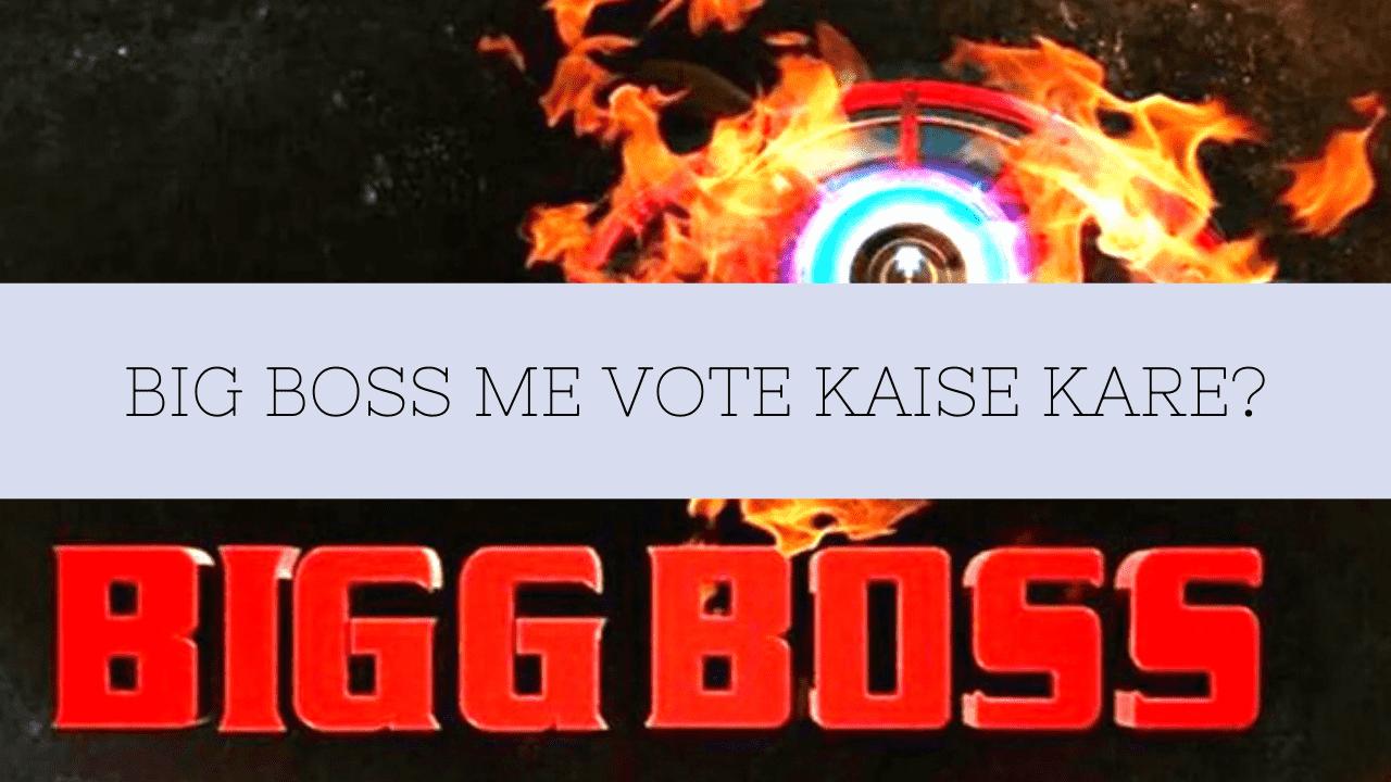 Bigg Boss 14 Me Vote Kaise Kare